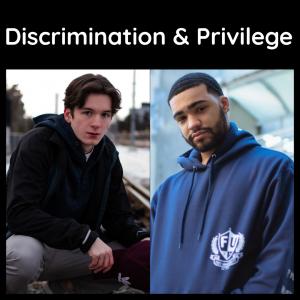 Discrimination & Privilege
