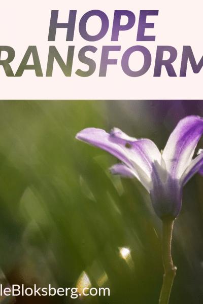 Hope Transforms