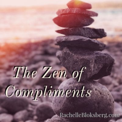 The Zen of Compliments